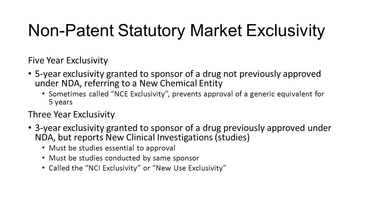 Non-Patent Statutory Market Exclusivity