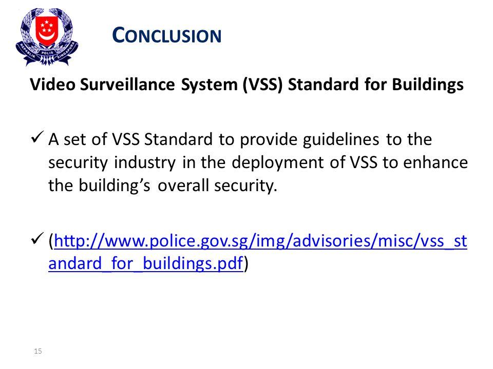 Conclusion Video Surveillance System (VSS) Standard for Buildings