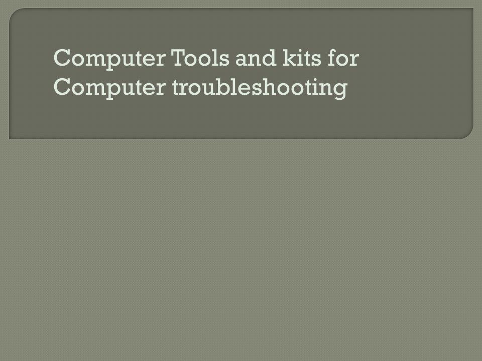Computer Tools and kits for