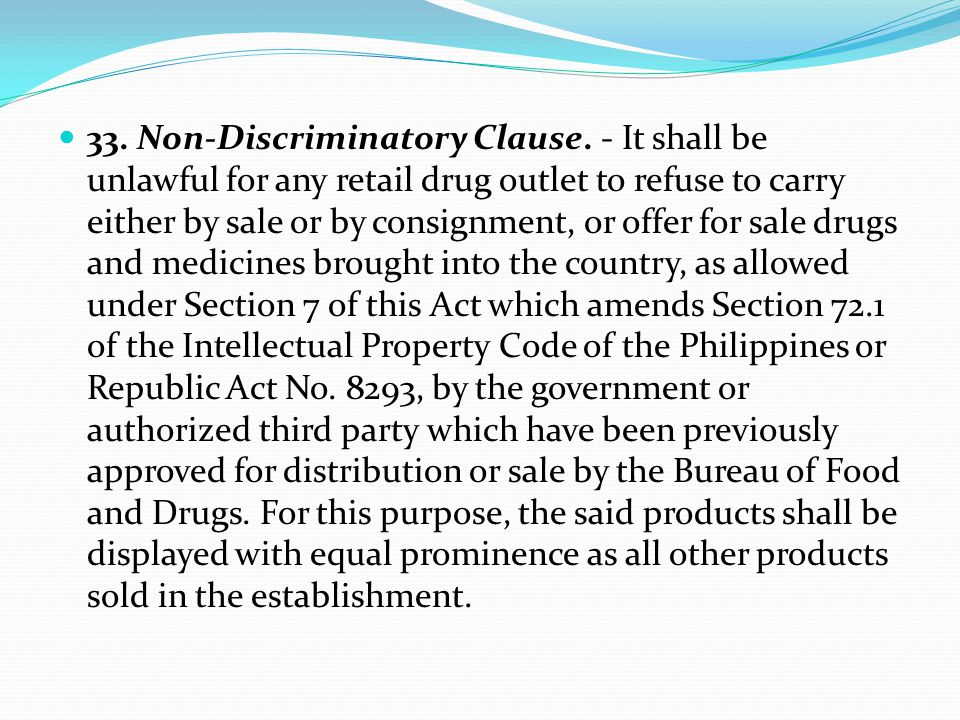 33. Non-Discriminatory Clause