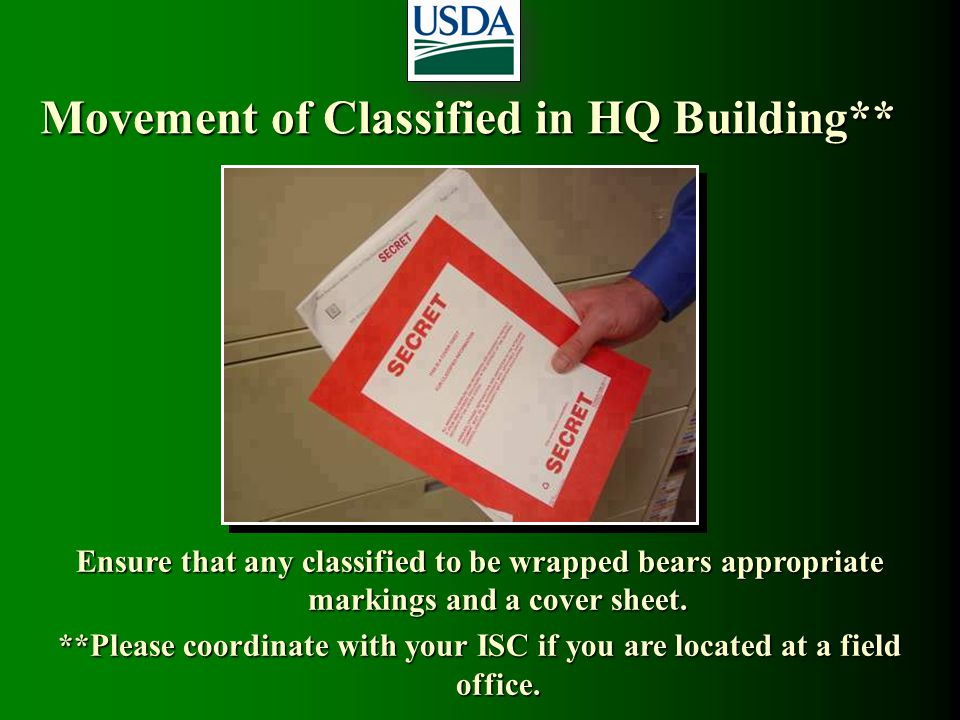 Movement of Classified in HQ Building**