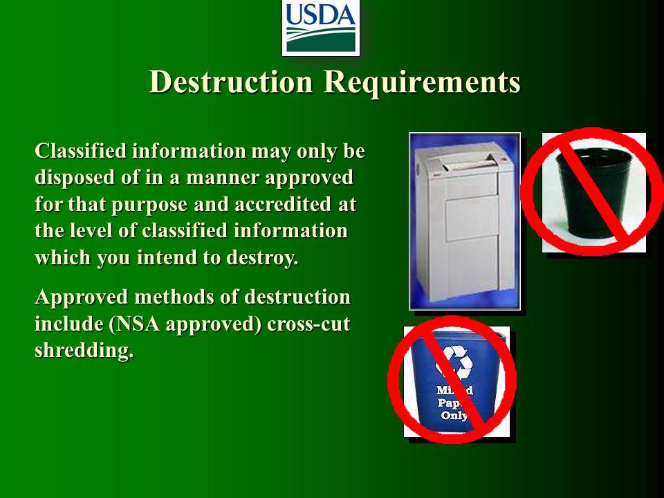 Destruction Requirements