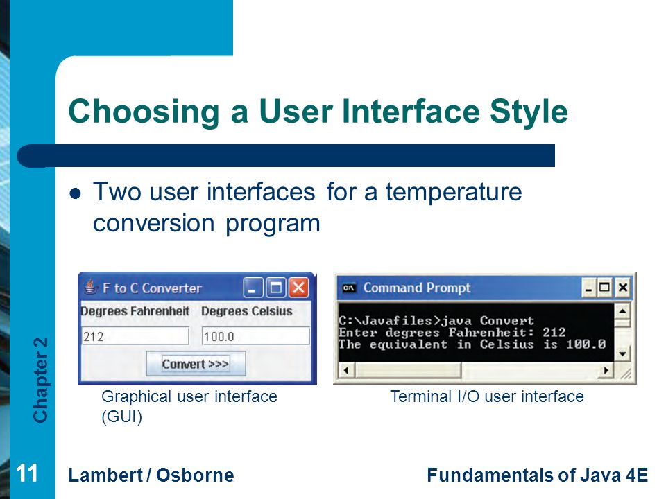 Choosing a User Interface Style