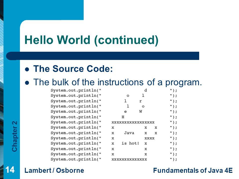 Hello World (continued)