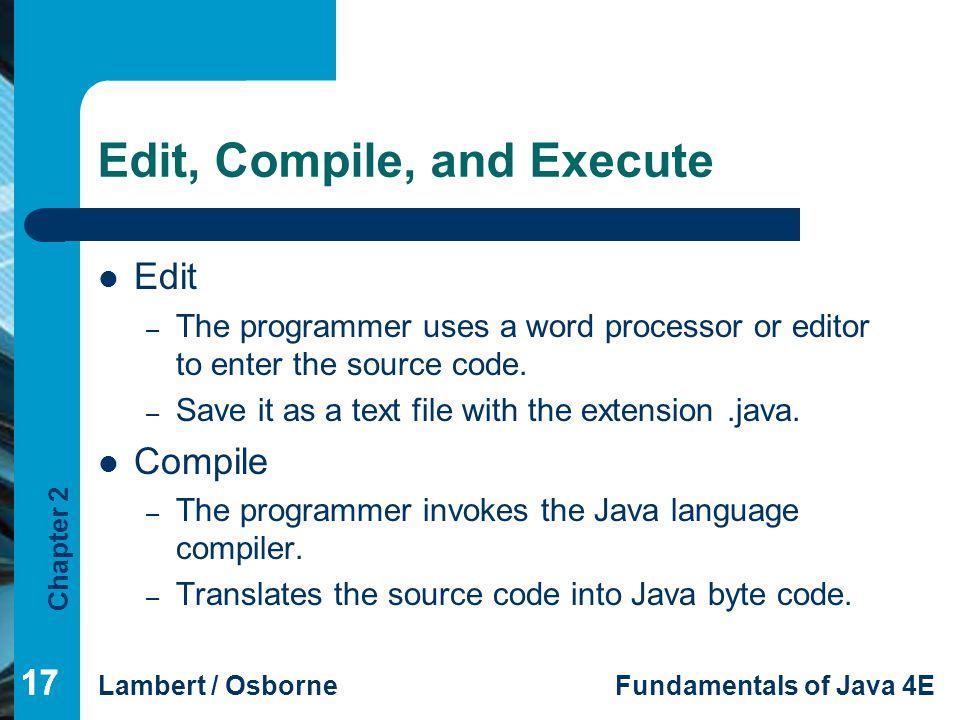 Edit, Compile, and Execute
