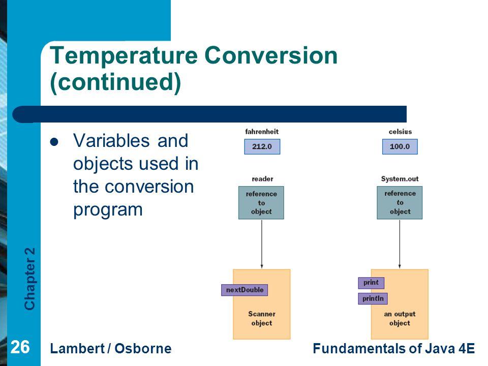 Temperature Conversion (continued)
