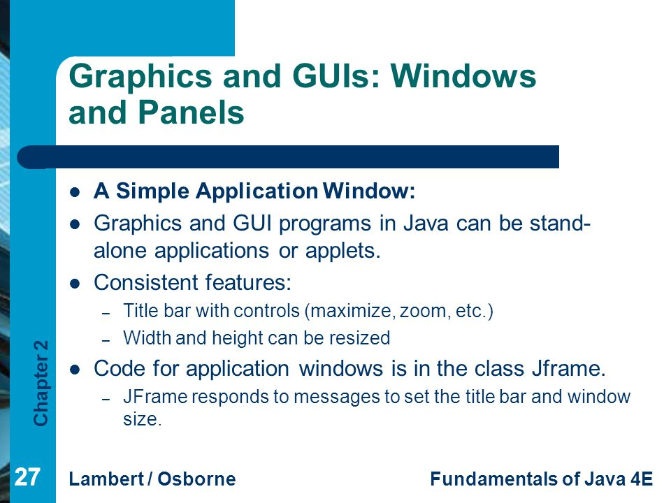 Graphics and GUIs: Windows and Panels