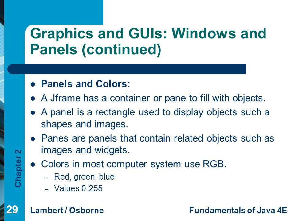 Graphics and GUIs: Windows and Panels (continued)