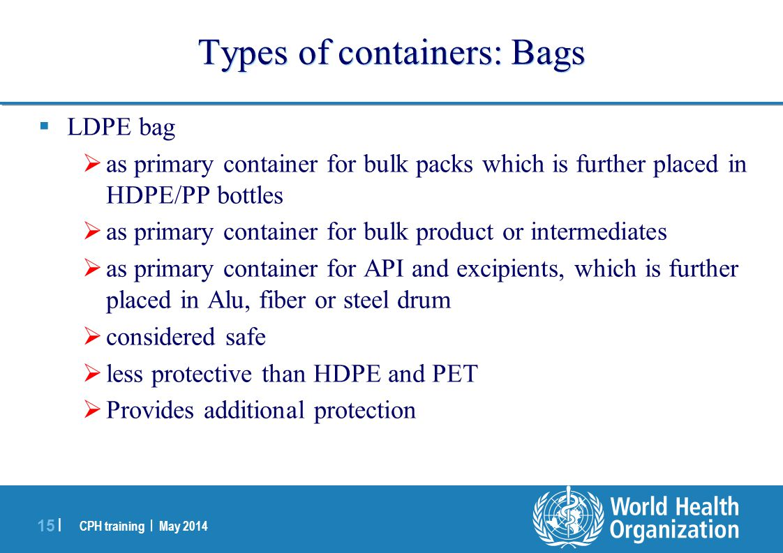 Types of containers: Bags