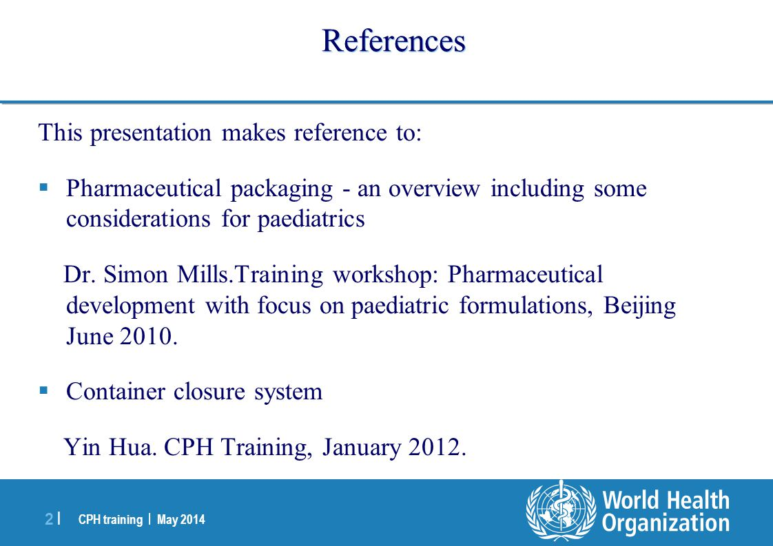 References This presentation makes reference to: