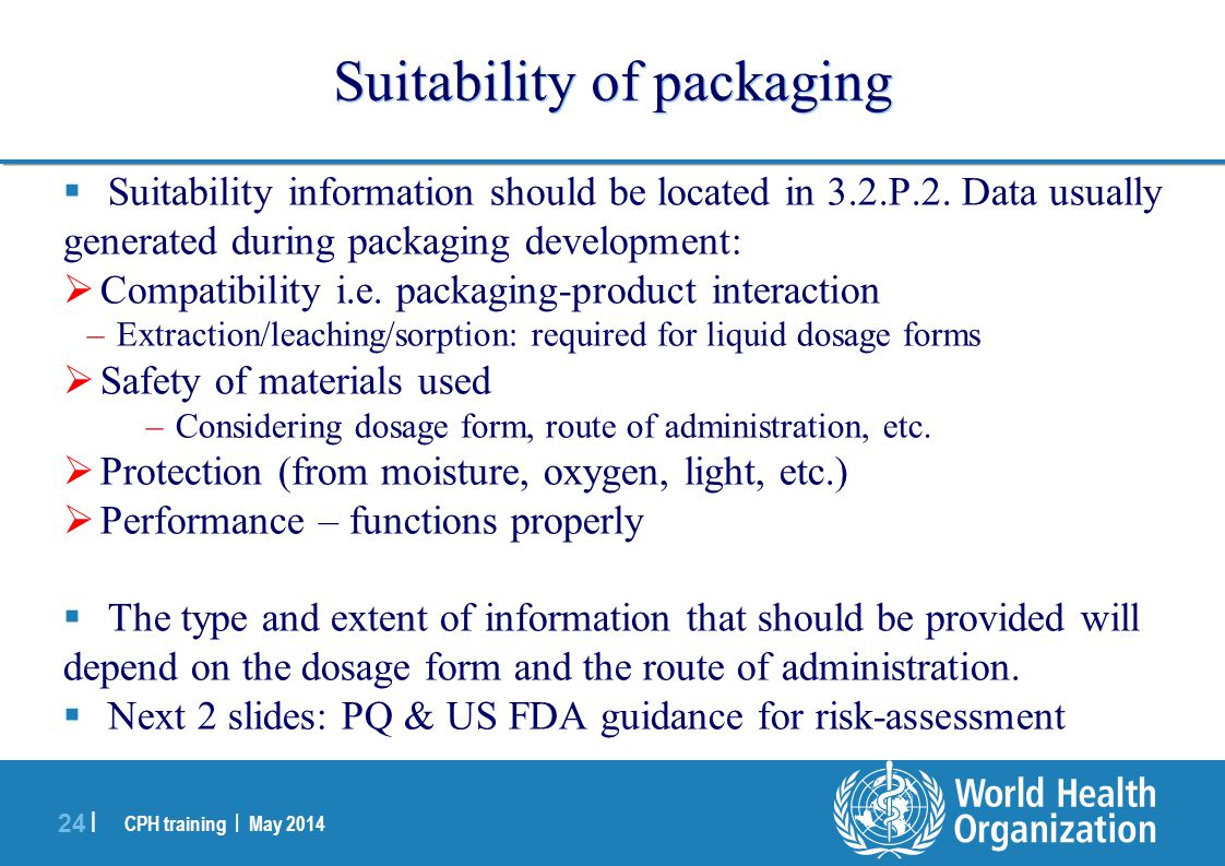 Suitability of packaging