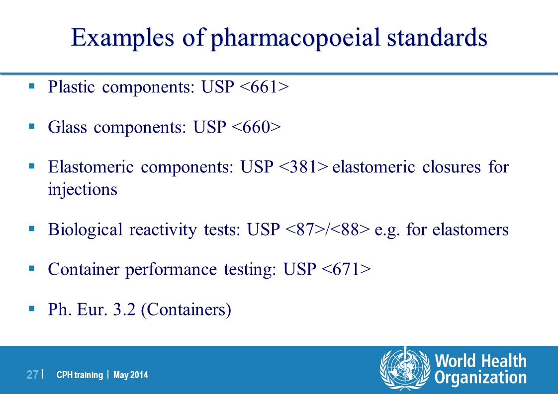 Examples of pharmacopoeial standards