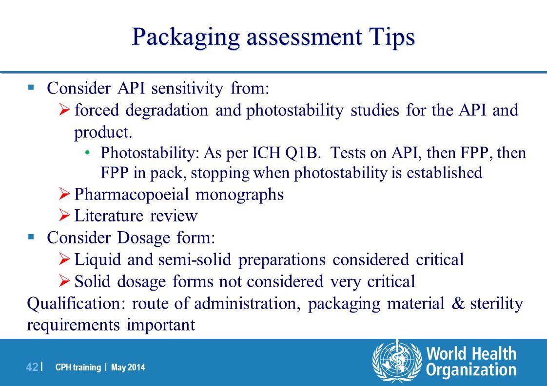 Packaging assessment Tips