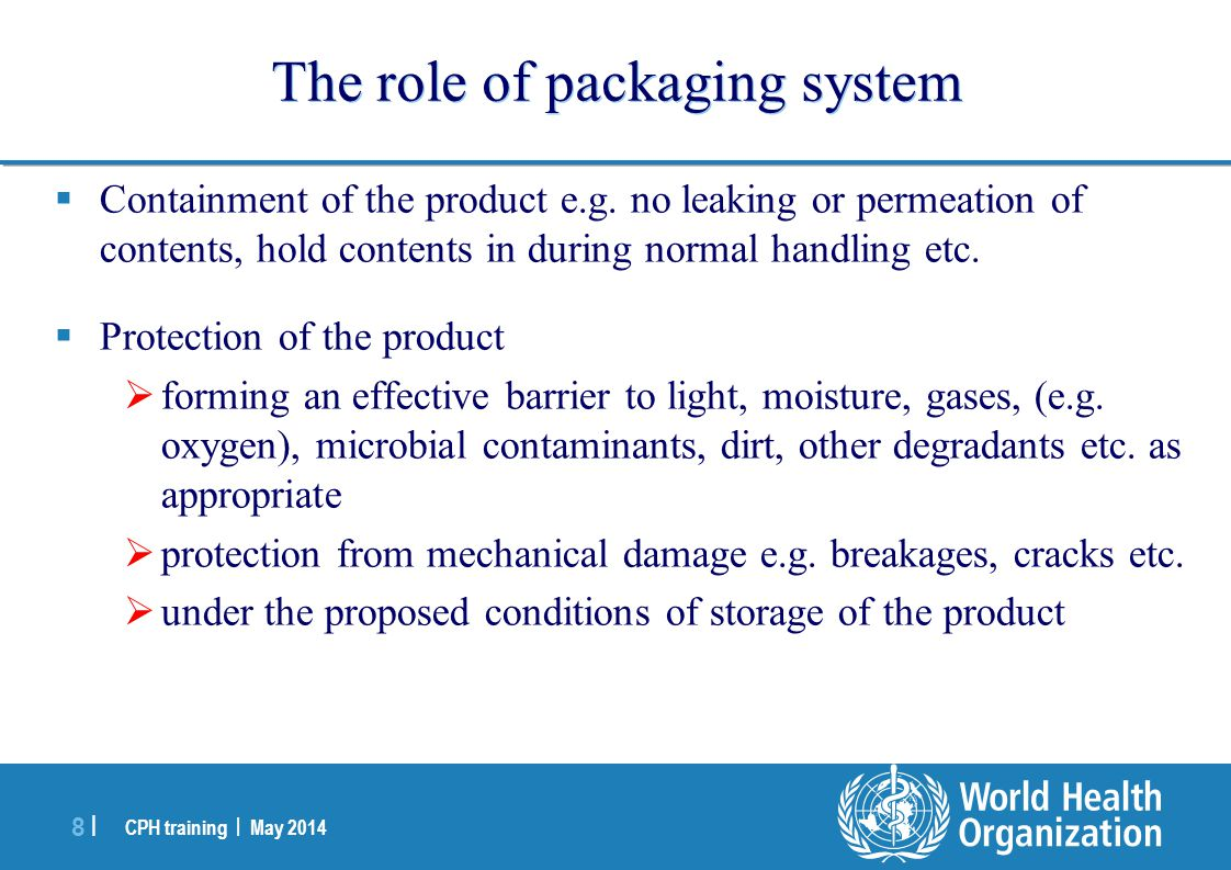 The role of packaging system