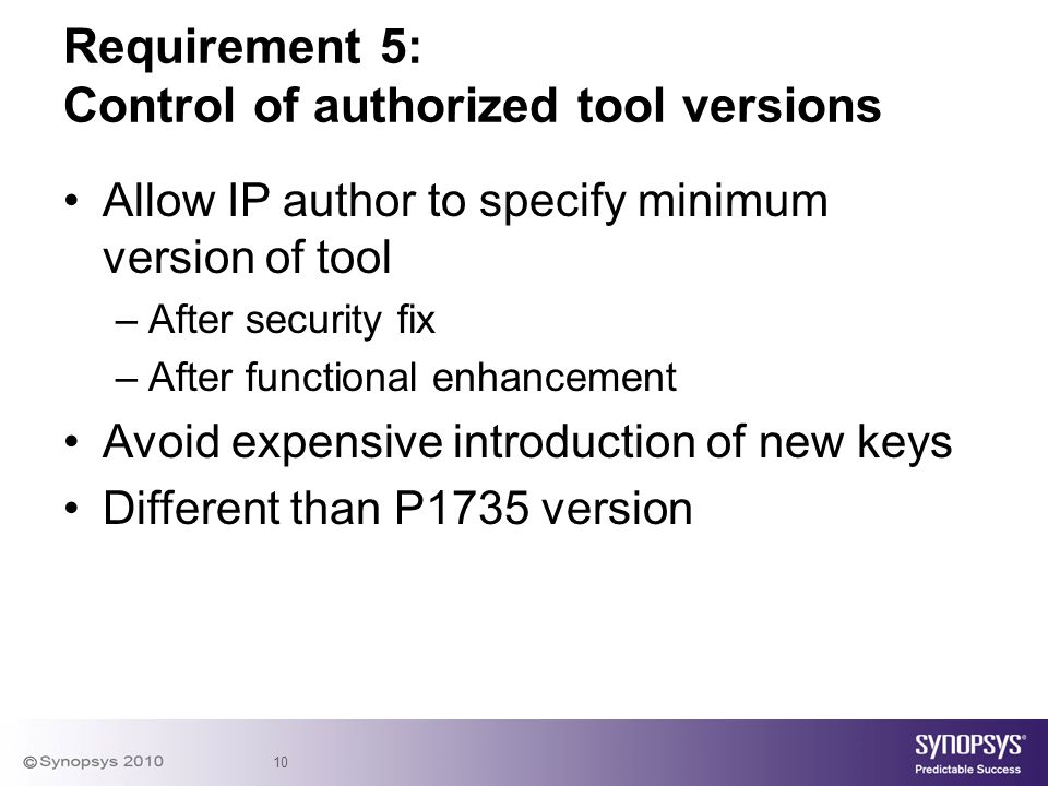 Requirement 5: Control of authorized tool versions