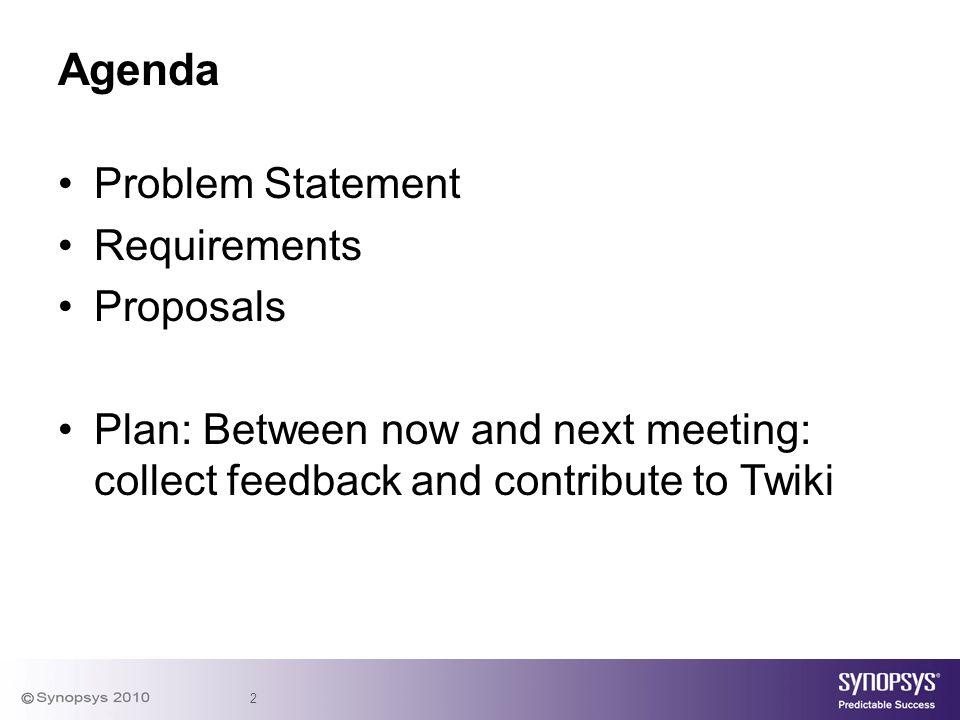 Agenda Problem Statement Requirements Proposals