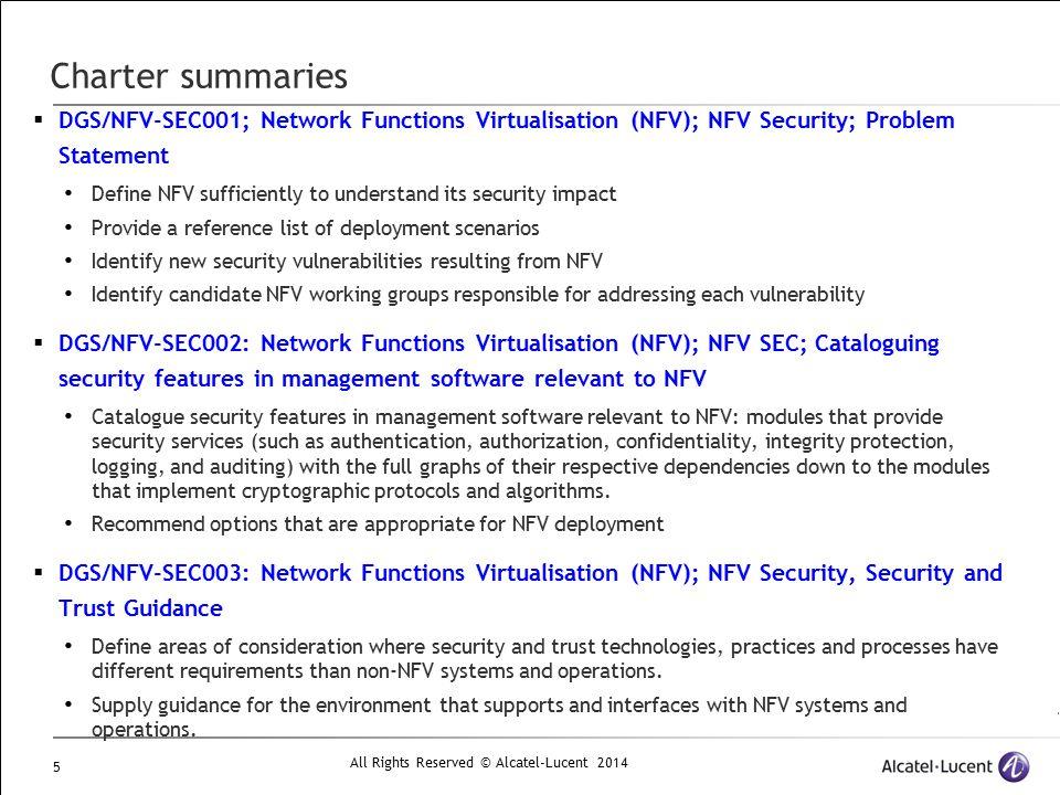 Charter summaries DGS/NFV-SEC001; Network Functions Virtualisation (NFV); NFV Security; Problem Statement.