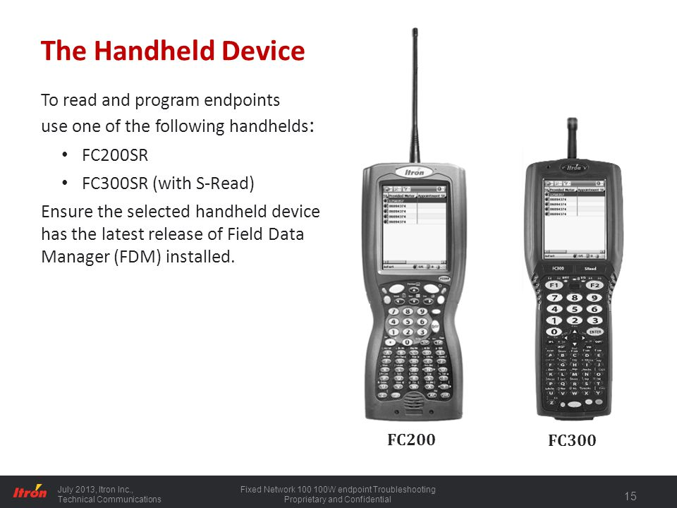 The Handheld Device To read and program endpoints
