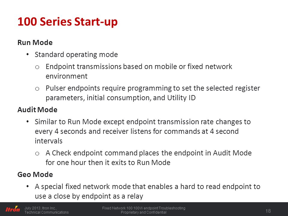100 Series Start-up Run Mode Standard operating mode