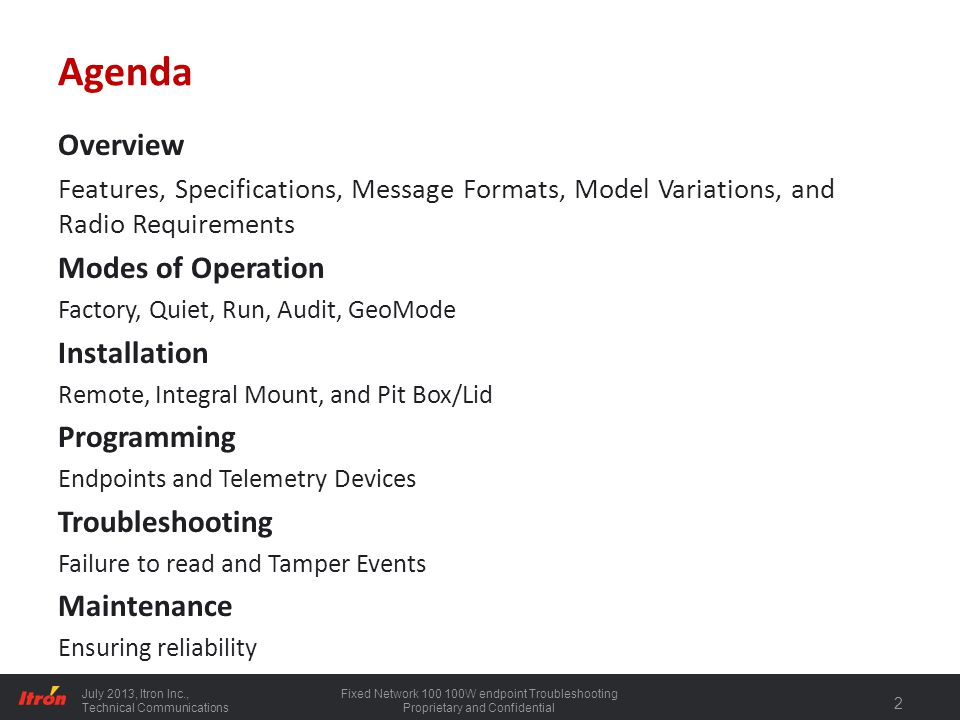 Agenda Overview Modes of Operation Installation Programming