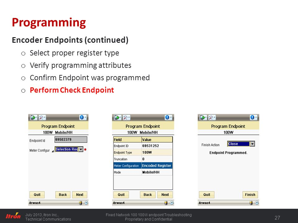 Programming Encoder Endpoints (continued) Select proper register type