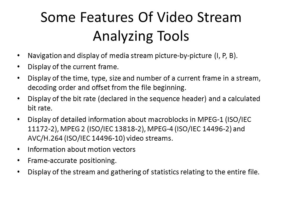 Some Features Of Video Stream Analyzing Tools