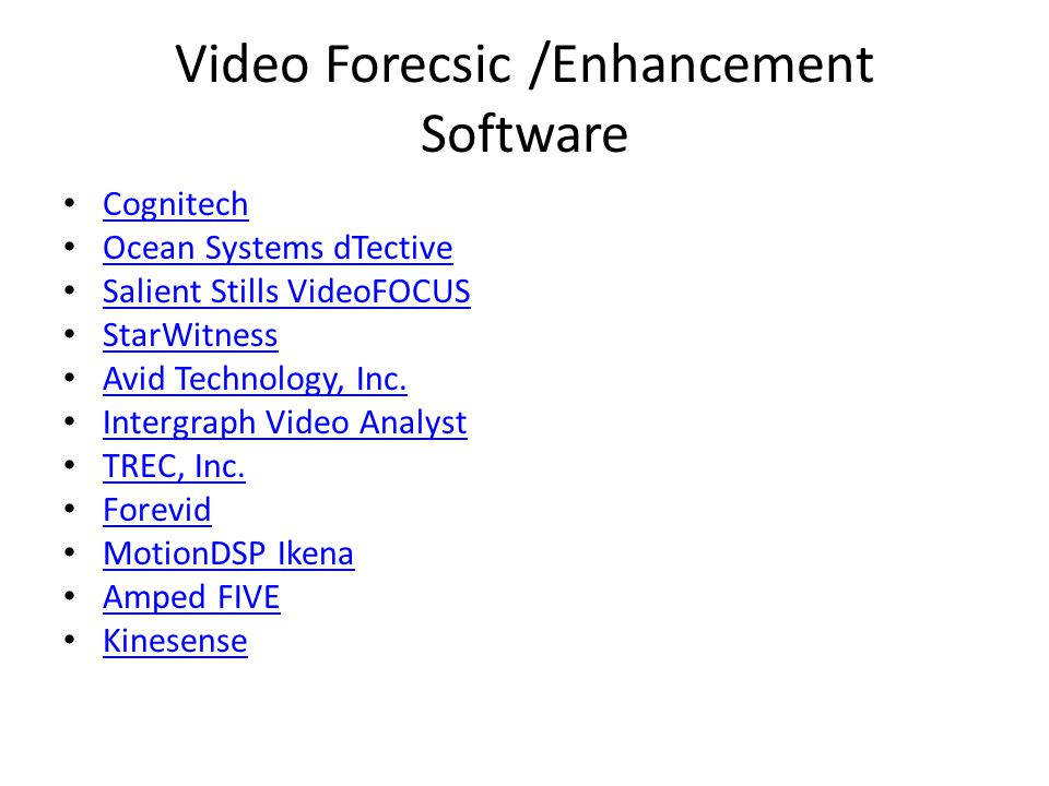 Video Forecsic /Enhancement Software