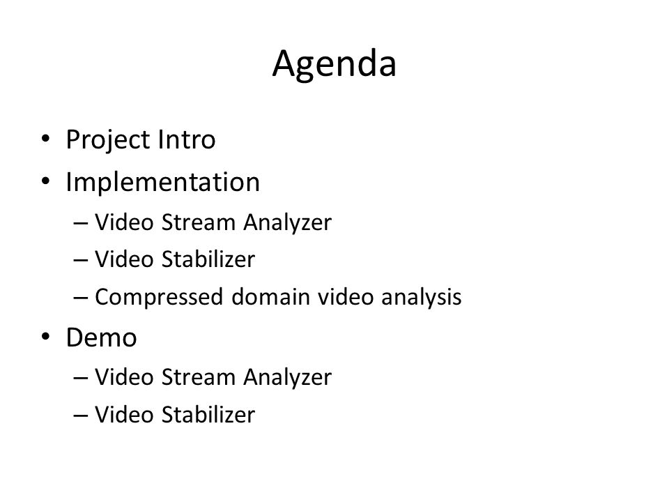 Agenda Project Intro Implementation Demo Video Stream Analyzer