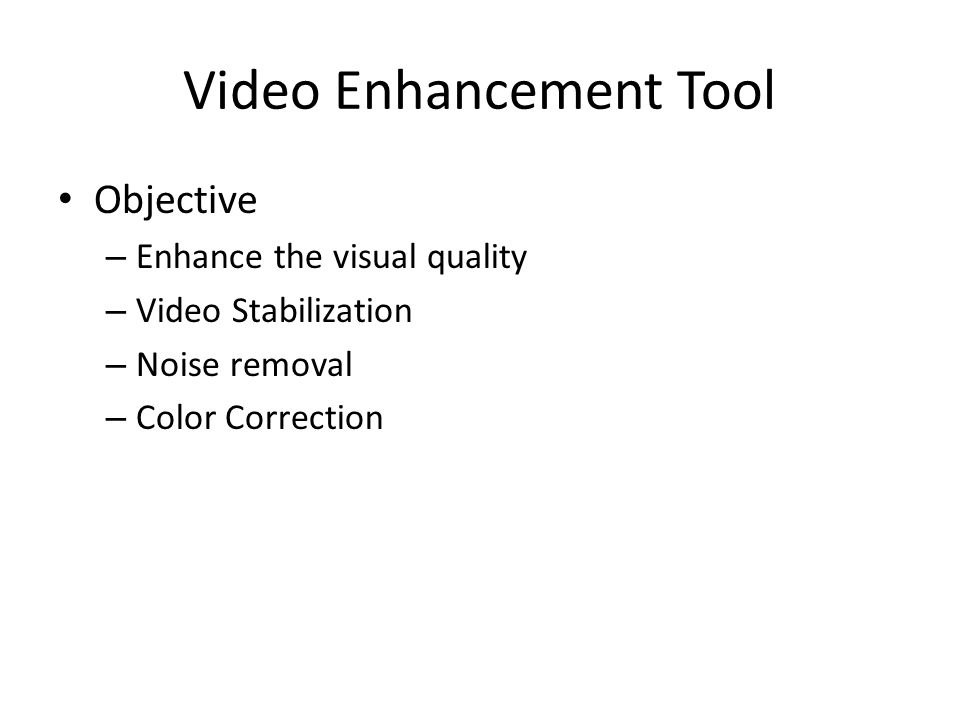 Video Enhancement Tool