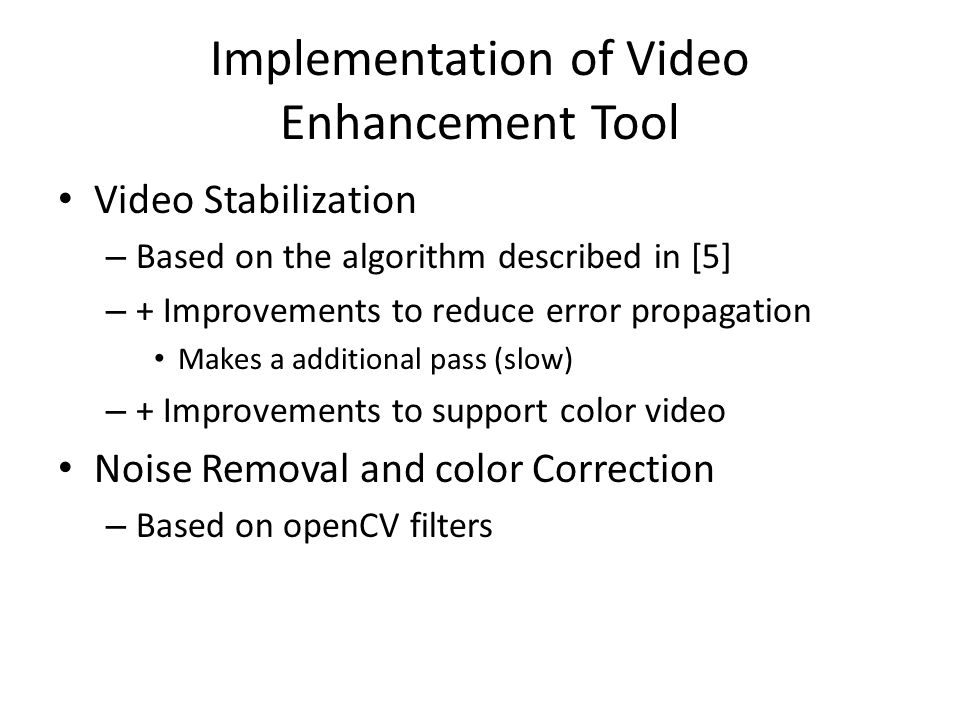 Implementation of Video Enhancement Tool