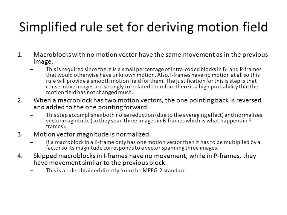 Simplified rule set for deriving motion field
