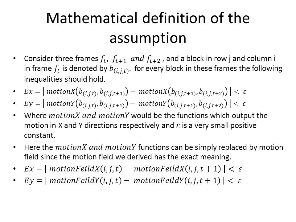 Mathematical definition of the assumption