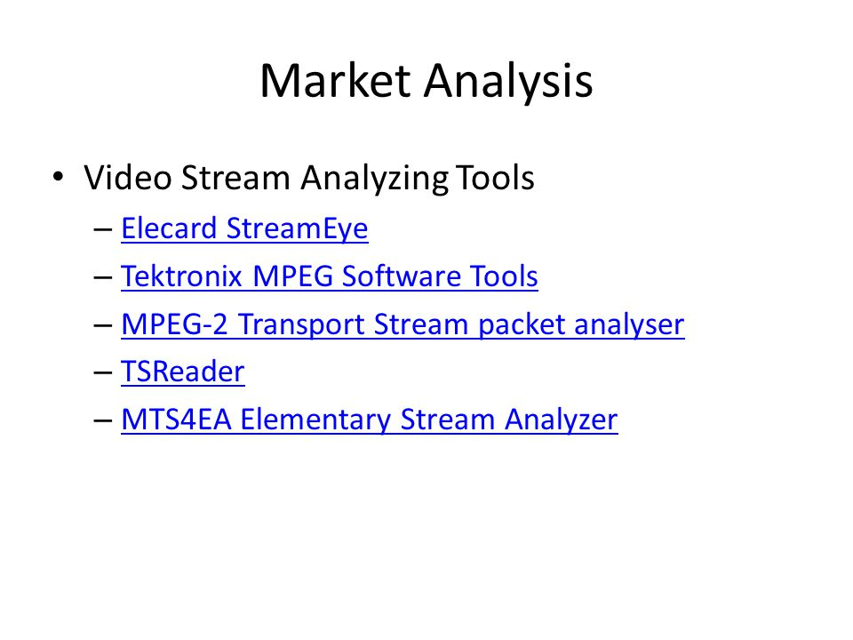 Market Analysis Video Stream Analyzing Tools Elecard StreamEye