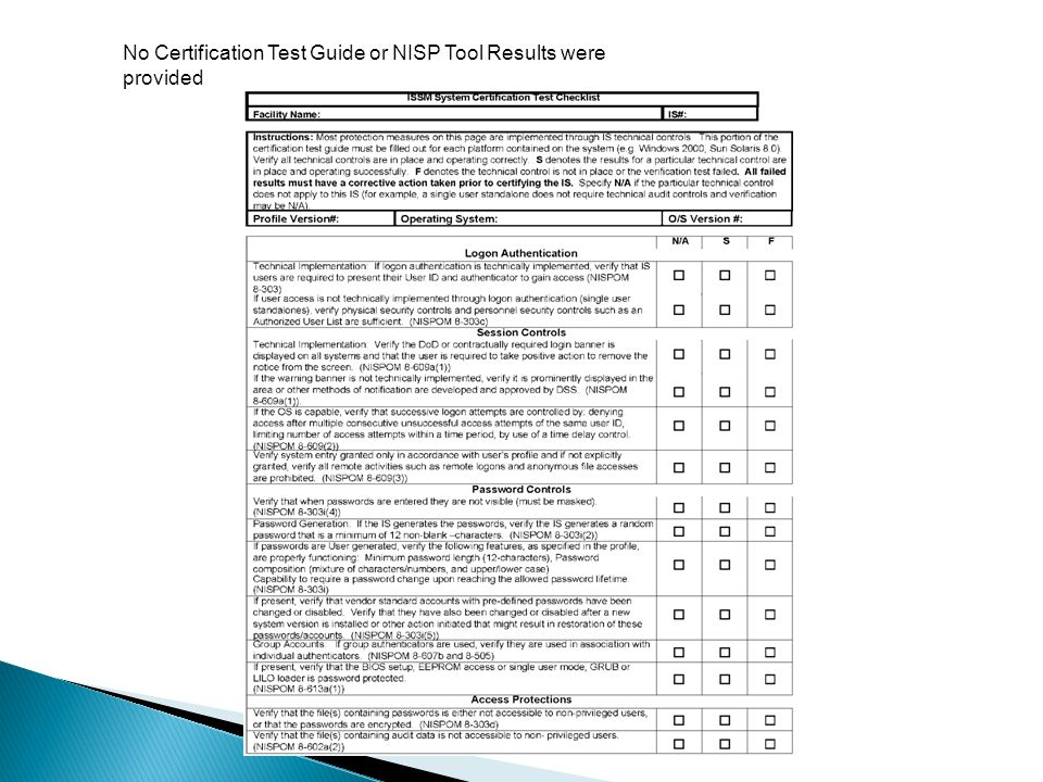 No Certification Test Guide or NISP Tool Results were provided