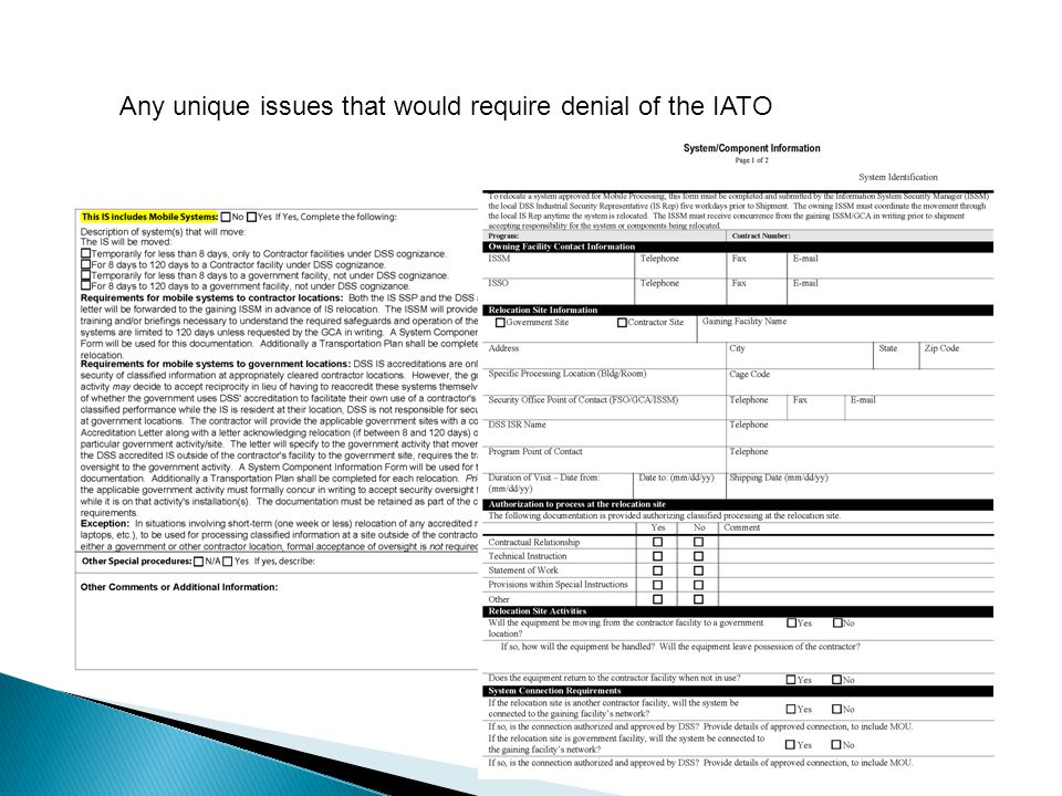 Any unique issues that would require denial of the IATO