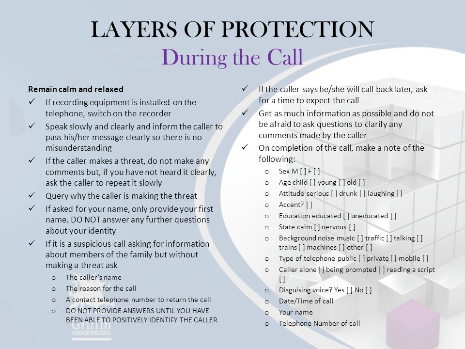 LAYERS OF PROTECTION During the Call