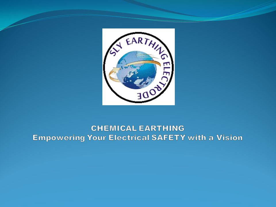 CHEMICAL EARTHING Empowering Your Electrical SAFETY with a Vision