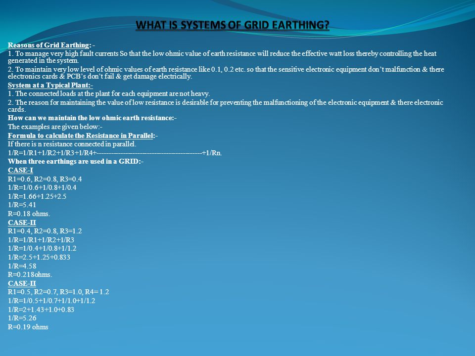 WHAT IS SYSTEMS OF GRID EARTHING