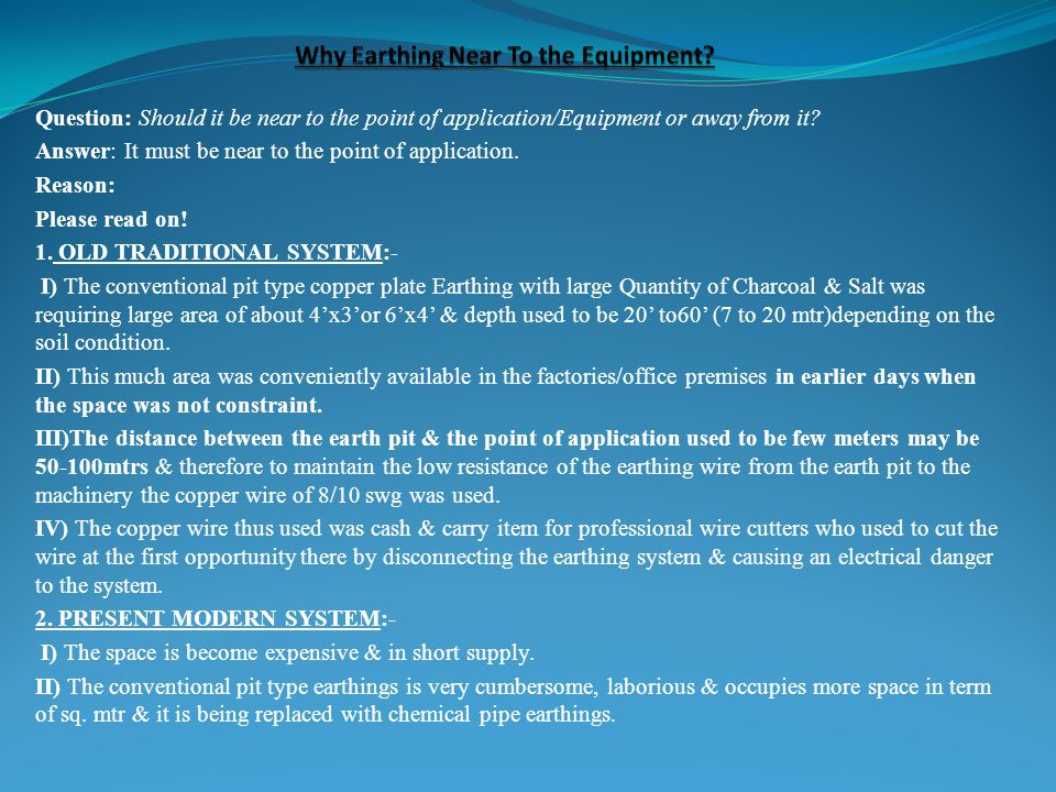 Why Earthing Near To the Equipment