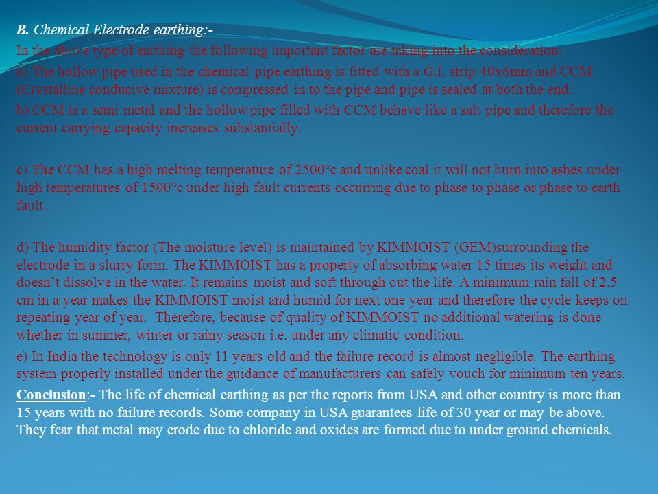 B. Chemical Electrode earthing:-