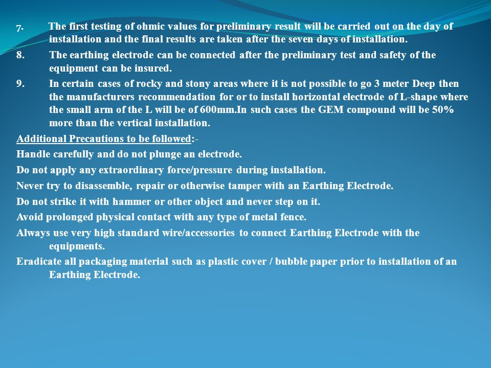 Additional Precautions to be followed:-