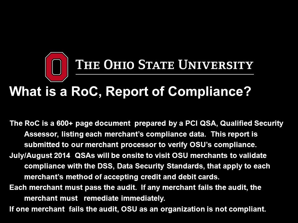 What is a RoC, Report of Compliance