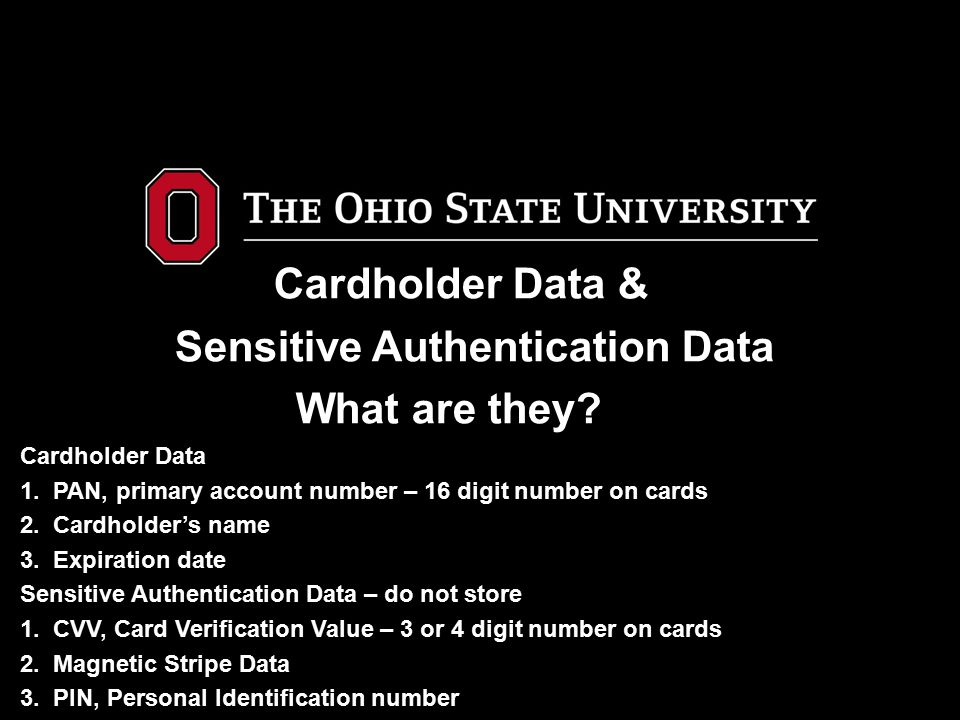 Cardholder Data & Sensitive Authentication Data. What are they