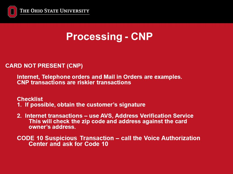 Processing - CNP CARD NOT PRESENT (CNP)