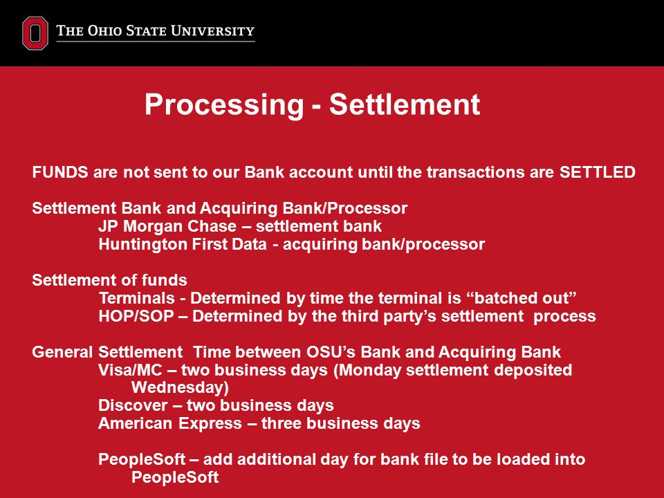 Processing - Settlement