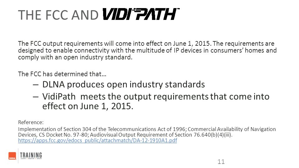 The FCC and DLNA produces open industry standards