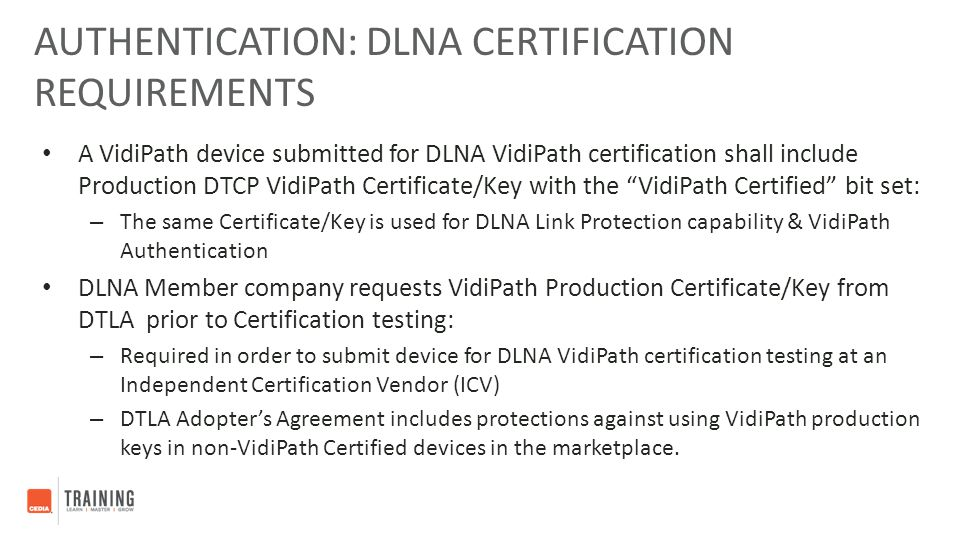 Authentication: DLNA Certification Requirements