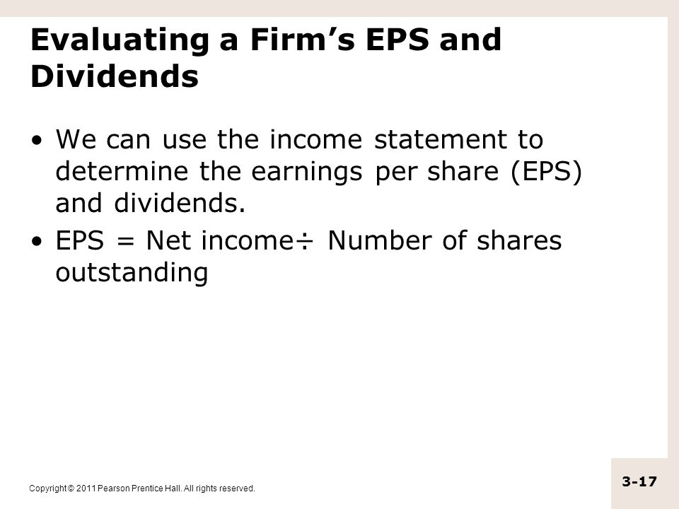 Evaluating a Firm's EPS and Dividends