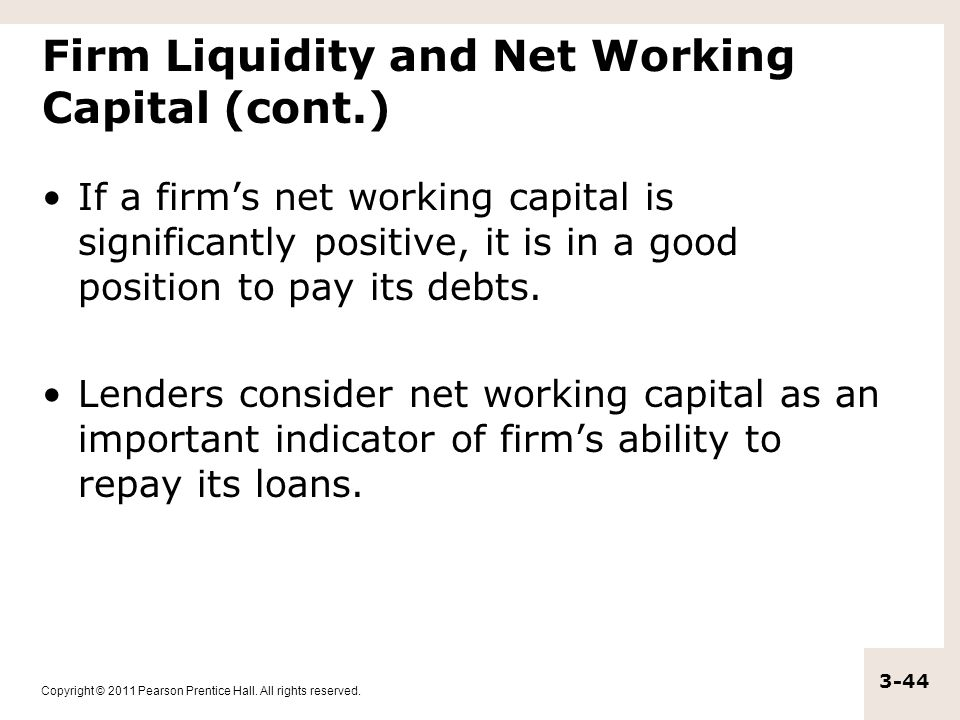 Firm Liquidity and Net Working Capital (cont.)