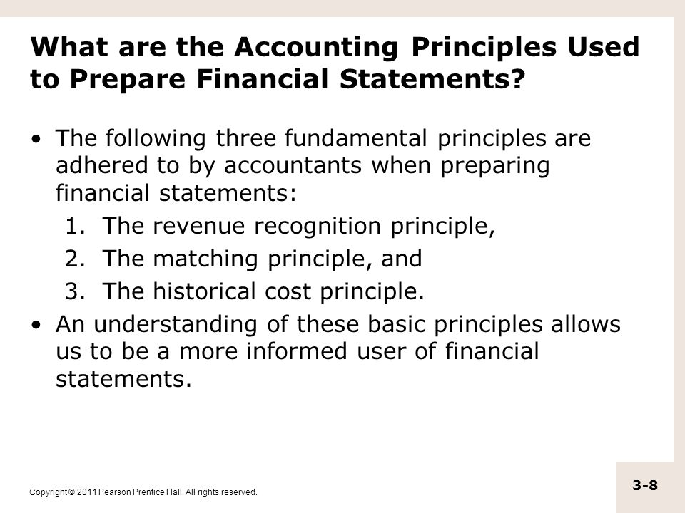 What are the Accounting Principles Used to Prepare Financial Statements